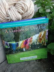 A Garden to Dye for. Dye fabrics from plants right out of your garden!