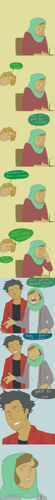 """I've always thought Loki to be the """"dad jokes"""" type of dad and Amir would be just as punny. Poor Sam.   #Sam #Loki #Amir"""