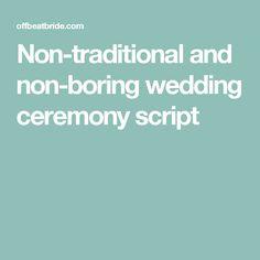 Non-traditional and non-boring wedding ceremony script