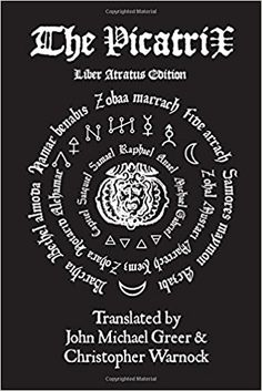 The Complete Picatrix: The Occult Classic Of Astrological Magic Liber Atratus Edition: John Michael Greer, Christopher Warnock: Occult Books, Renaissance Artists, Symbols And Meanings, Magic Book, Read Aloud, The Magicians, Ebooks, Wisdom, Reading