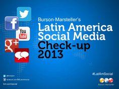 bursonmarsteller-latin-america-social-media-checkup-2013 by Burson-Marsteller via Slideshare