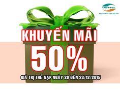 Từ 20-23/12/2015, Viettel tặng 50% giá trị thẻ nạp