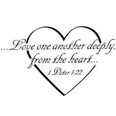 Love one another deeply