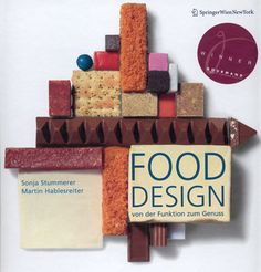 Food Design	 	 	 	 	   From Function to Feast
