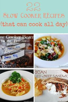 22 Slow Cooker Recipes that can cook all day