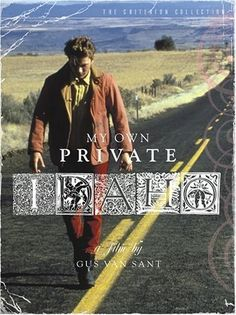 Essential Gay Themed Films To Watch, My Own Private Idaho http://gay-themed-films.com/watch-my-own-private-idaho/