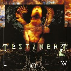 "MUSIC EXTREME: CLASSIC VIDEO OF THE DAY: TESTAMENT ""LOW"" #testament #‎metal‬ ‪#‎musicextreme‬ ‪#thrashmetal #thrash #‎metalhead‬ ‪#‎metalmusic‬ ‪#‎metalhammer‬ ‪#‎metalmaniacs‬ ‪#‎terrorizer‬ ‪#‎ATMetal‬ ‪#‎loudwire‬ ‪#‎Blabbermouth‬ ‪#‎Bravewords‬"