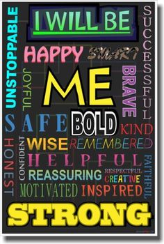 I Will Be - Color - NEW Classroom Motivational Poster Pos... https://www.amazon.com/dp/B00EAW9L0Y/ref=cm_sw_r_pi_dp_x_uhoGzb7HPRJC9