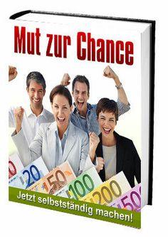 Mut zur Chance - Jetzt selbständig machen! + Kartenlegen kostenlos