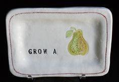 Grow a Pear - porcelain dish $28.00