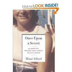 """I simply could not put this book down.    Mimi Alford was a 19 year old summer intern at the White House during JFK's presidency.  In this book she tells her candid story of what resulted in a year+ long affair with the President. This book offered an inside look at the """"Camelot"""" era and all that entailed."""