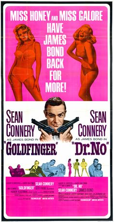View this item and discover similar for sale at - Original vintage three sheet cinema poster for two 007 movies starring Sean Connery as James Bond: Dr No with Ursula Andress as Honey Ryder and James Bond Books, James Bond Movie Posters, Classic Movie Posters, James Bond Movies, Cinema Posters, Gentlemans Club, Casino Royale, Sean Connery James Bond, Bond Girls