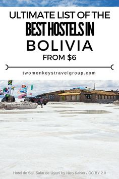 Ultimate List of The Best Hostels in Bolivia