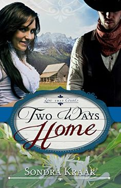 Two Ways Home (Love that Counts Book 2) by Sondra Kraak https://smile.amazon.com/dp/B01K6DXVTW/ref=cm_sw_r_pi_dp_x_Y9BRxbT5G693P