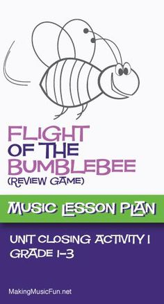 Flight of the Bumblebee   Music Lessons Review Game - http://makingmusicfun.net/htm/f_mmf_music_library/flight-of-the-bumblebee-a-music-classroom-game.htm