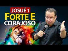Seja forte e corajoso - Pregação sobre Josué 1 (Felipe Seabra) - YouTube