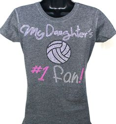 Volleyball Mom - My Daughter's Number One Fan Rhinestone Bling T-shirt on Etsy, $19.99