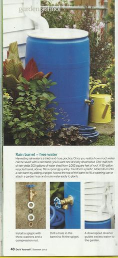 DIY Rain collector.  Found in Do It Yourself magazine (Summer 2012)