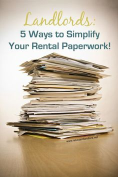 Landlords: 5 Ways to Simplify Your Rental Paperwork investment, investing