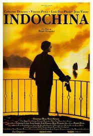 Indochina. Dirigida por Regis Wargnier