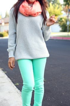 Mint skinnies, gray sweatshirt, and coral scarf - Comfy and cute!