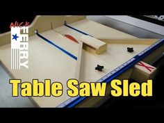 Ⓕ Make A Table Saw Cross Cut / Miter Sled Combo (ep58) - YouTube