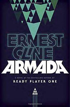 #132 Armada: A Novel by Ernest Cline