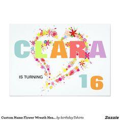 Custom Name Flower Wreath Heart Birthday Invite Invitation Design, Invite, Birthday Party Invitations, Birthday Parties, Milestone Birthdays, Names, Wreaths, Heart, Flowers