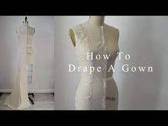 14. How to drape a dress - by bespoke tailor Sten Martin - YouTube
