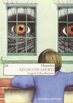 Amazon.it: Ad occhi aperti. Leggere l'albo illustrato - Associazione culturale Hamelin di Bologna - Libri