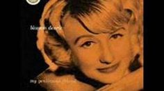 "Blossom Dearie - Someone To Watch Over Me    From the album ""My Gentleman Friend"" - 1959"