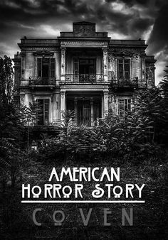 American Horror Story: Coven!