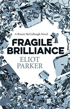 """Read """"Fragile Brilliance A Ronan Mccullough Novel"""" by Eliot Parker available from Rakuten Kobo. When off-duty Charleston police sergeant Ronan McCullough responds to the assault of a college student outside a downtow. David Moody, Good Books, My Books, Amazing Books, Tess Gerritsen, Police Sergeant, For Facebook, Free Apps, Novels"""