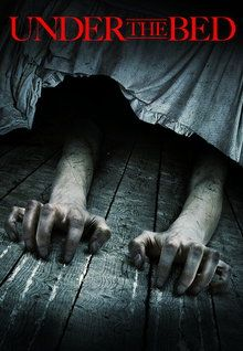 """Under the Bed (2012) Two brothers team up to battle a creature under the bed, in what is being described as a """"suburban nightmare"""" tale."""