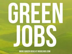 Career Ideas: 5 Green Jobs to Save the Planet