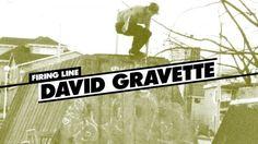 Firing Line: David Gravette – ThrasherMagazine: Source: ThrasherMagazine