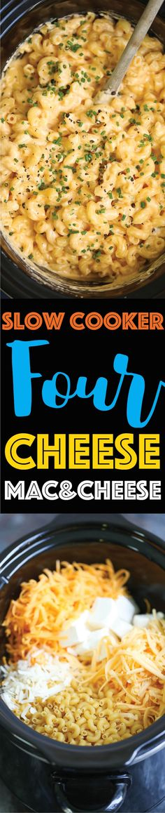 Slow Cooker Four Cheese Mac and Cheese - The BEST mac and cheese EVER!!!! No boil. No stress. Everything gets thrown right in. Even the uncooked noodles!!!