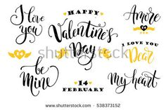 Happy Valentines Day. Set of hand drawn inscriptions. Modern calligraphy and lettering. Vector design element for card, poster, flyer, banner, web and other users.