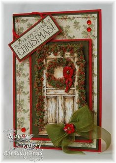 Christmas Door - ODBDSLC121, F4A131 & WAW42 by rosekathleenr - Cards and Paper Crafts at Splitcoaststampers