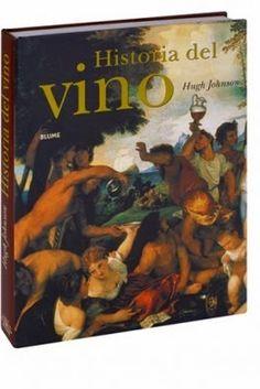 Título: Historia del vino / Autor: Johnson, Hugh /   / Ubicación: FCCTP – Gastronomía – Tercer piso / Código: G 663.2 J674H