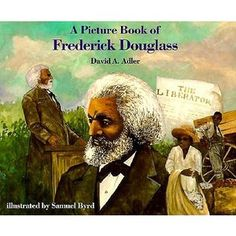 A Picture Book of Frederick Douglass (Picture Book Biographies): A biography of the man who, after escaping slavery, became an orator, writer, and leader in the abolitionist movement in the nineteenth century. Black History Books, Black History Month, African American History Month, Thing 1, Frederick Douglass, American Children, Star Pictures, The Orator, Paperback Books
