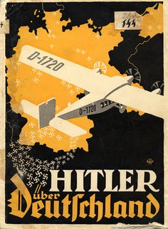 "Before 1933: Poster for German Elections ""Hitler over Germany"""