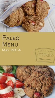 Paleo May 2014 Menu | OAMC from Once A Month Meals | Freezer Meals | Freezer Cooking | Paleo Meals | Primal Meals