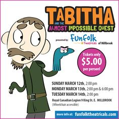 Join Bartleby, Mr. Whump and the whole crew for 'Tabitha and the Almost Impossible Quest' More info at funfolktheatricals.com  #MillbrookON Kids And Parenting, Join, Author, Comics, Writers, Cartoons, Comic, Comics And Cartoons, Comic Books