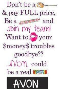 Need some extra income? Join Avon. Contact me at www.youravon.com/bmoritz  and sign up today. By tonight you could have your own business.