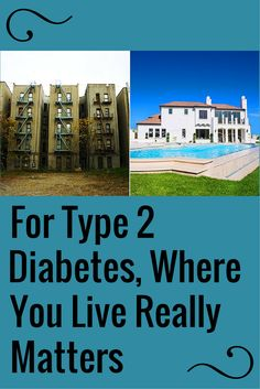 For Type 2 Diabetes, Where You Live Matters: T2D risk based in part on access to healthy food, exercise facilities, says study. #diabetes #T2D #typetwo | everydayhealth.com