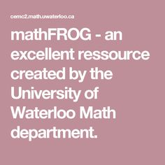 mathFROG - an excellent ressource created by the University of Waterloo Math department. Website contains free mathematics resources and online games for the Junior grades, suitable for students, teachers, and parents! Available both in French and English! Math and French language acquisition is made fun in this website. There is even a worksheet generator (printable versions!). Activity ex: Metric Crossword - For identifying metric measurements - great way of practicing french math…