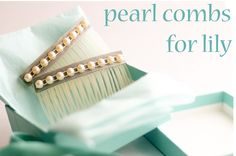 DIY Pearl Hair Combs for Lily - a year of handmade - Flax & Twine