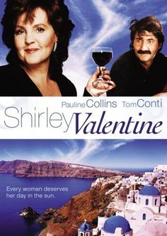 Shirley Valentine (1989)  A woman takes a Holiday to Greece.....and stays, much to her husband's despair...She finds her true self again after many yrs serving her family.  Every woman should watch this.  It is Inspiring!