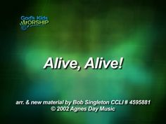 Kids Worship Songs: Alive, Alive